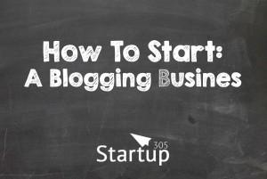 Startup 305 - biz blog start