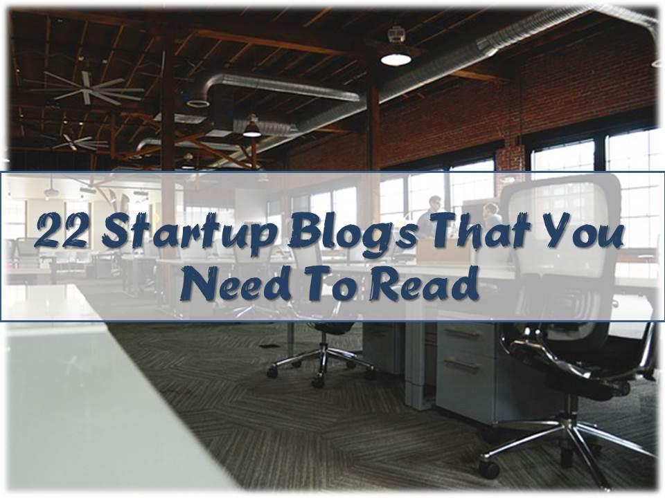 22 Startup Blogs